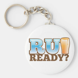R U Ready? beer glass Keychain