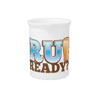 R U Ready? beer glass Pitcher