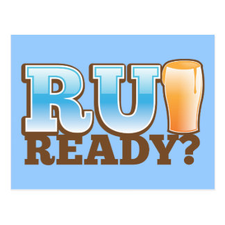 R U Ready? beer glass Postcard