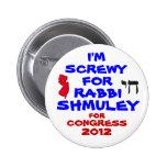 Rabbi Schmuley Boteach for Congress Pinback Button