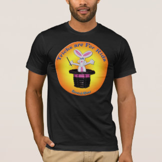 Rabbit in Hat - Tricks are for Kids Shirt