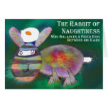 Rabbit of Naughtiness [card] Greeting Card