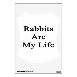 Rabbits Are My Life Room Sticker