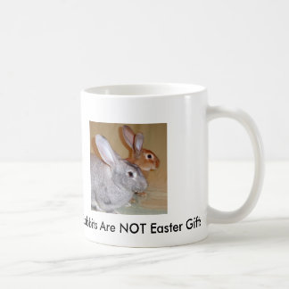 Rabbits Are NOT Easter Gifts Mug