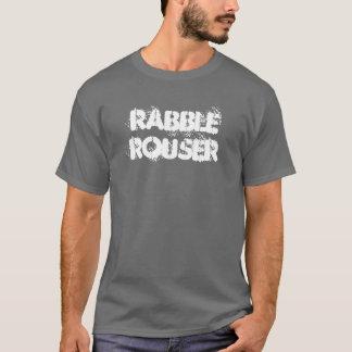 Rabble Rouser T | blank back T-Shirt