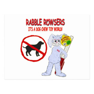 RABBLE ROWSERS It's a Dog Chew Toy World! Postcard