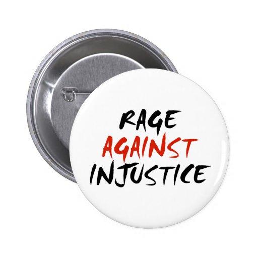Rabia contra injusticia pins