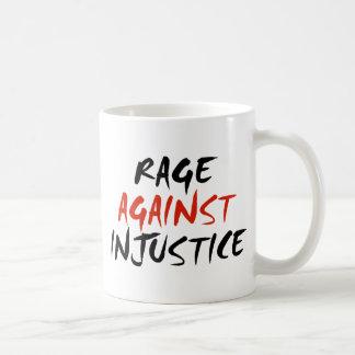 Rabia contra injusticia taza