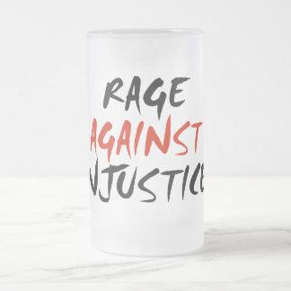 Rabia contra injusticia taza de cristal