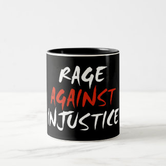 Rabia contra injusticia taza de dos tonos