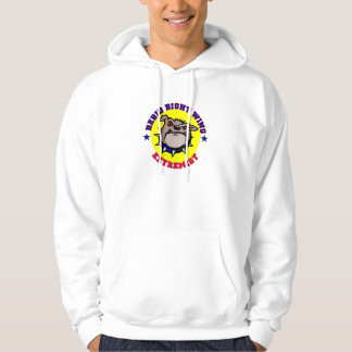 Rabid Right Wing Extremist Hoodie