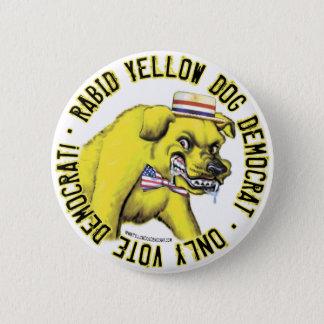 Rabid Yellow Dog Democrat Button