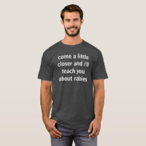 rabies teacher T-Shirt