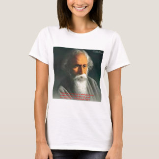Rabindranath Tagore Love Quote Gifts & Cards T-Shirt