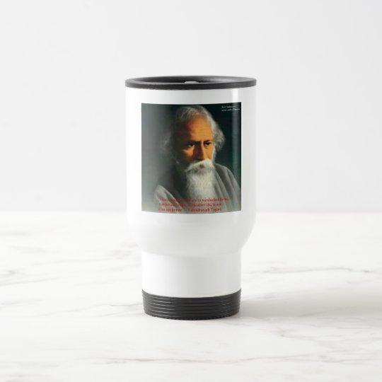 Rabindranath Tagore Love Quote Gifts & Cards Travel Mug
