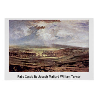 Raby Castle By Joseph Mallord William Turner Print