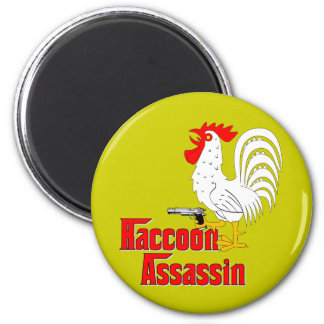 Raccoon Assassin Rooster Magnet
