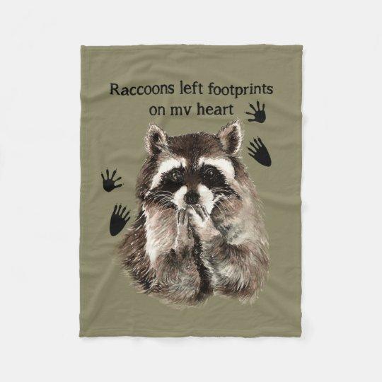 Raccoons Left Footprints On My Heart Quote Fleece Blanket Zazzlecom