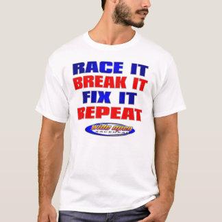 Race Break Fix Repeat Racing Apparel T-Shirt