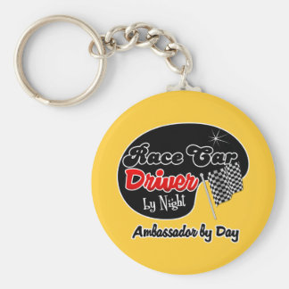 Race Car Driver by Night Ambassador by Day Keychain