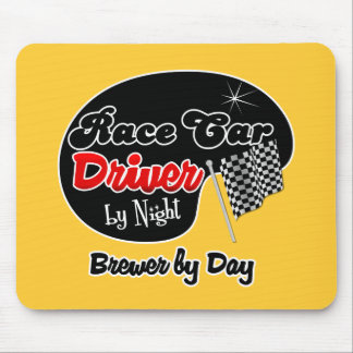 Race Car Driver by Night Brewer by Day Mouse Pad