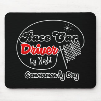 Race Car Driver by Night Cameraman by Day Mouse Pads