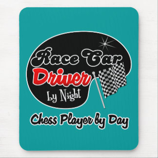 Race Car Driver by Night Chess Player by Day Mouse Pad