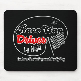 Race Car Driver by Night Customer Service Represen Mousepad