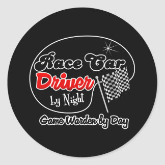 Race Car Driver by Night Game Warden by Day Classic Round Sticker