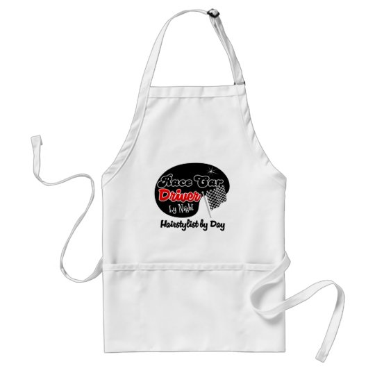 Race Car Driver by Night Hairstylist by Day Adult Apron