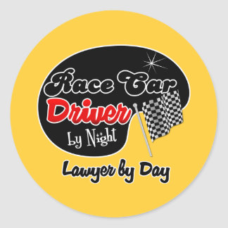 Race Car Driver by Night Lawyer by Day Classic Round Sticker