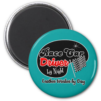 Race Car Driver by Night Leather Worker by Day 2 Inch Round Magnet