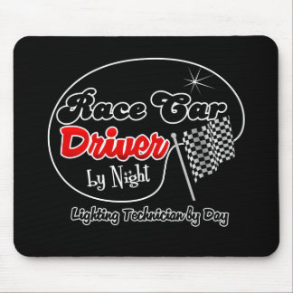 Race Car Driver by Night Lighting Technician by Da Mouse Pad