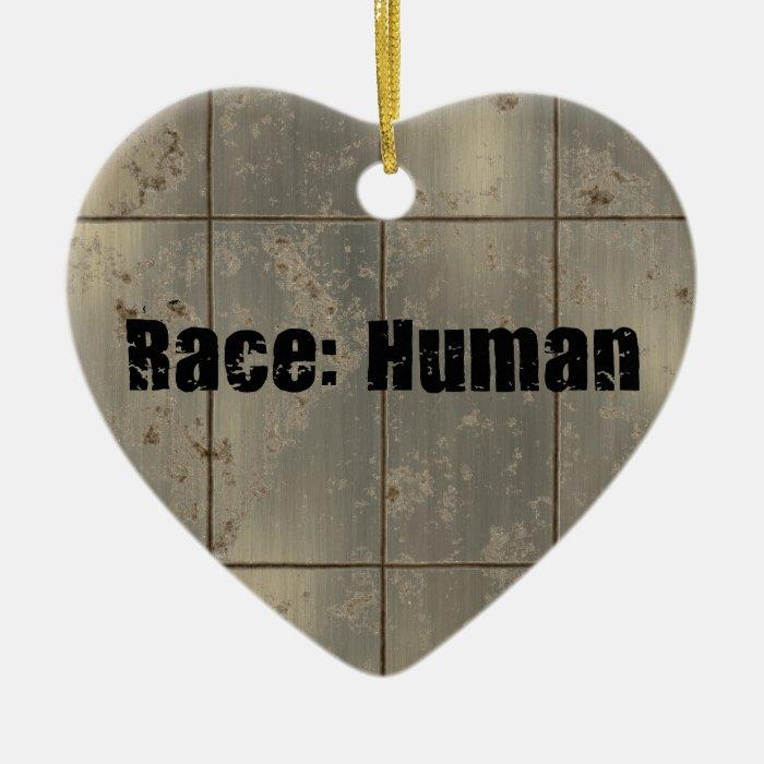 Race: Human Ceramic Ornament