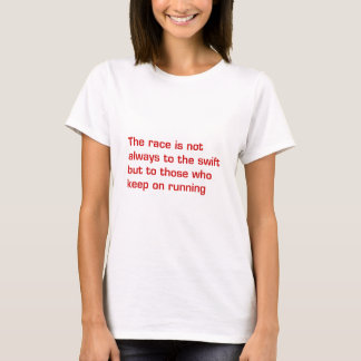 race-is-not-always-to-the-swift-eur-dark-red.png T-Shirt