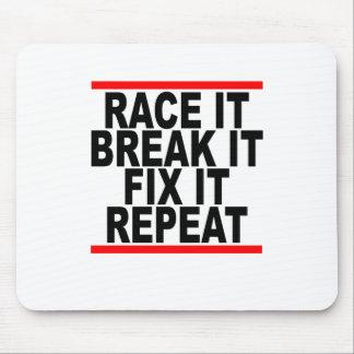 Race it Break it Fix it Repeat T-Shirts.png Mouse Pad