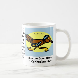 race, race, Run the Good Race 1 Corinthians 9:2... Coffee Mug
