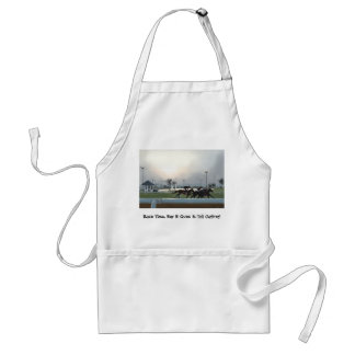 Race Time, Bar B Ques & Tail Gating! Adult Apron
