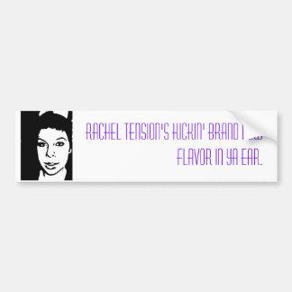 Rachel Tension Car Bumper Sticker