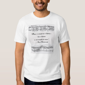 Rachmaninoff quote with musical notation shirt