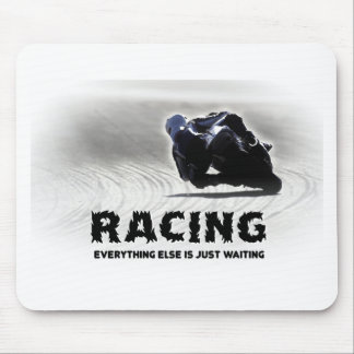Racing - everything else is just waiting mouse pads