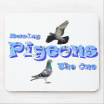 Racing Pigeons - The One Mouse Pads