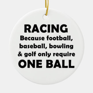 Racing requires balls christmas tree ornament