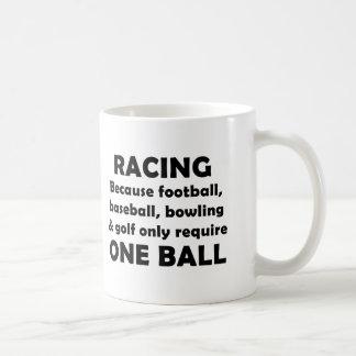 Racing requires balls coffee mug