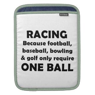 Racing requires balls iPad sleeve