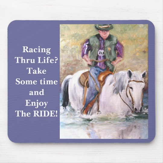 RacingThru Life? enjoy the ride Mouse pad