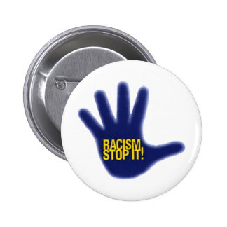 RACISM BUTTON