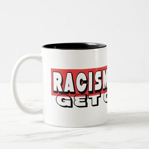 RACISM IS STUPID MUG