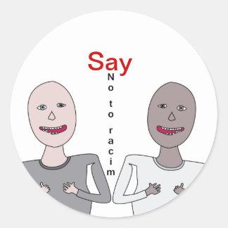 Racism Say no Adesivo