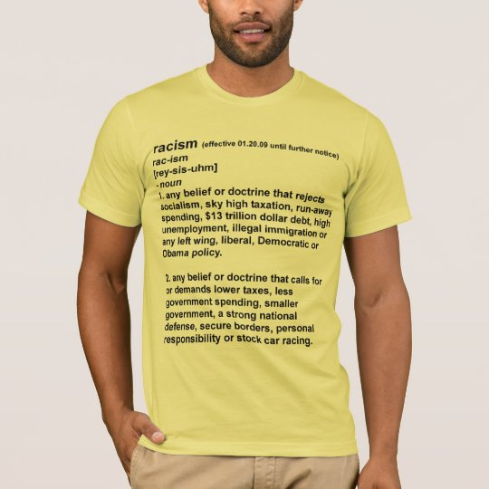Racism - The New Definition T-Shirt